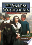 You Choose: The Salem Witch Trials