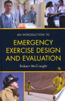 An Introduction to Emergency Exercise Design and Evaluation Book