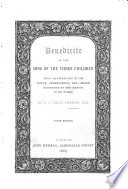 Benedicite  or the Song of the three children  Being illustrations of the power  wisdom and goodness of God  as manifested in His works Book