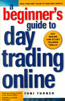 Beginner s Gd To Day Trading Online Book PDF