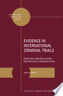 Evidence in International Criminal Trials