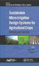 Sustainable Micro Irrigation Design Systems for Agricultural Crops
