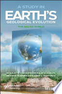 A Study in Earth s Geological Evolution