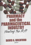 Pharmacy and the Pharmaceutical Industry
