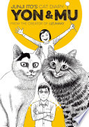 Junji Ito s Cat Diary  Yon   Mu