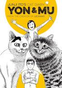 Junji Ito's Cat Diary: Yon & Mu Volume 1