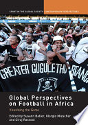Global Perspectives on Football in Africa  : Visualising the Game