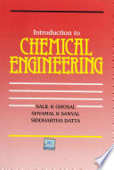 """""""Introduction to Chemical Engineering"""" by Salil K. Ghosal, Siddhartha Datta"""