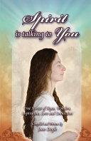Spirit Is Talking to You