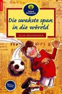 Books - Oxford Storieboom: Fase 15 Die swakste span in die w�reld | ISBN 9780195780840