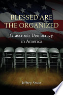 Blessed Are the Organized