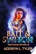 Bait   Switch