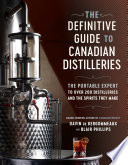 The Definitive Guide to Canadian Distilleries Book PDF