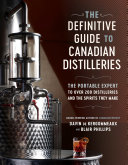 The Definitive Guide to Canadian Distilleries Pdf/ePub eBook