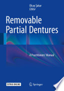 """""""Removable Partial Dentures: A Practitioners' Manual"""" by Olcay Şakar"""