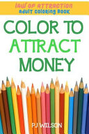 Law Of Attraction Adult Coloring Book Color To Attract Money