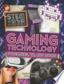Gaming Technology  Streaming  VR  and More Book