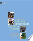 Handbook for Evaluating Infrastructure Regulatory Systems Book