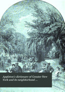 Appleton s Dictionary of Greater New York and Its Neighborhood