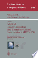Medical Image Computing and Computer Assisted Intervention   MICCAI 98