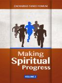Making Spiritual Progress (Volume 2) [Pdf/ePub] eBook
