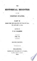 The Historical Register of the United States: From the declaration of war in 1812, to January 1, 1814
