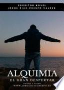 ALQUIMIA EL GRAN DESPERTAR
