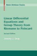 Linear Differential Equations and Group Theory from Riemann to Poincare