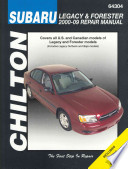 Chilton's Subaru Legacy and Forester 2000-09 Repair Manual