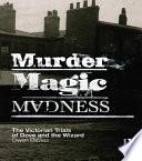 Murder  Magic  Madness