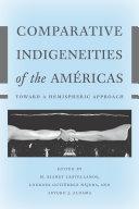 Comparative Indigeneities of the Américas