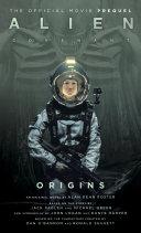 Alien: Covenant 2 - The Official Prequel to the Blockbuster Film Pdf/ePub eBook
