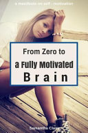From Zero to a Fully Motivated Brain