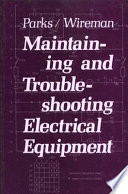 Maintaining and Troubleshooting Electrical Equipment Book