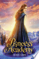 Princess Academy, Band 1: Miris Gabe