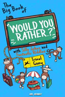 The Big Book of  Would You Rather      with Silly Jokes and Fantastic Riddles