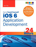 Sams Teach Yourself iOS 6 Application Development in 24 Hours