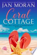 Summer Beach  Coral Cottage