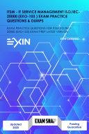 ITSM   IT Service Management ISO IEC 20000  EXO 103  Exam Practice Questions   Dumps