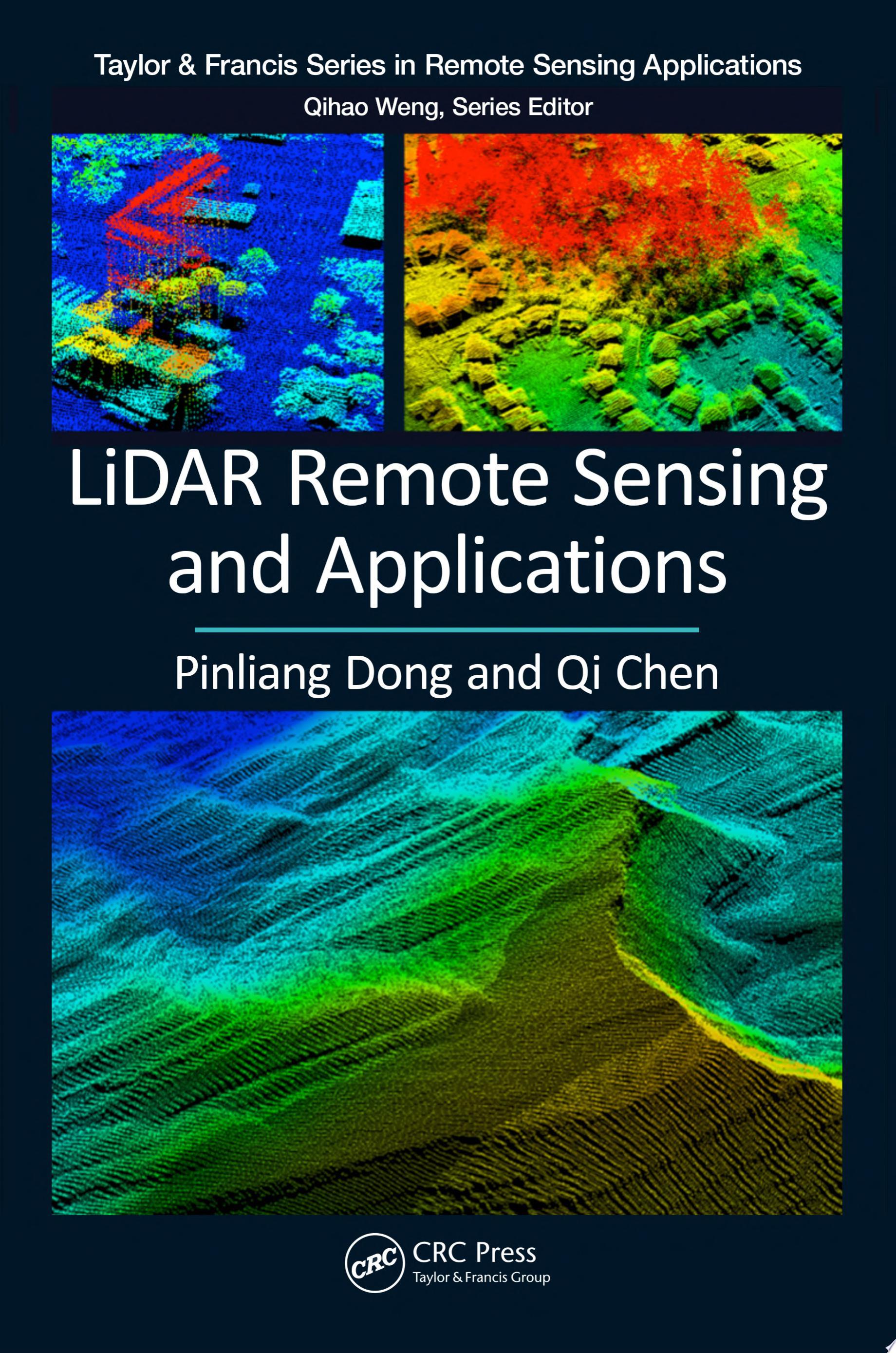 LiDAR Remote Sensing and Applications
