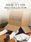 Shhh  It s the Bill Collector