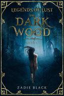 The Dark Wood: Book 1
