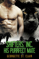 His Purrfect Mate (A Paranormal Shifter Romance)