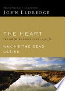 Eldredge 2 In 1 Waking The Dead Desire Book PDF