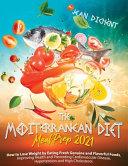 The Mediterranean Diet Meal Prep 2021
