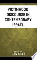 Victimhood Discourse in Contemporary Israel