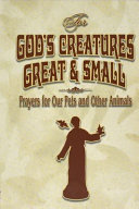 For God s Creatures Great and Small