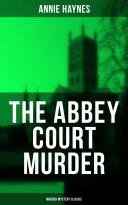 THE ABBEY COURT MURDER (Murder Mystery Classic) Pdf/ePub eBook