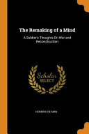 The Remaking of a Mind