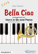 Pdf Bella Ciao - Eb French Horn and Piano Telecharger
